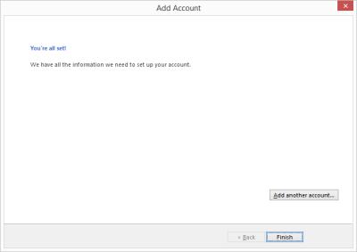 Outlook 2013 Setup - Account setup finished